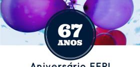 FEPI comemora 67 anos de fundação com programação especial