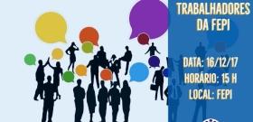 Núcleo de Atividades Interna da FEPI promove encontro para seus trabalhadores
